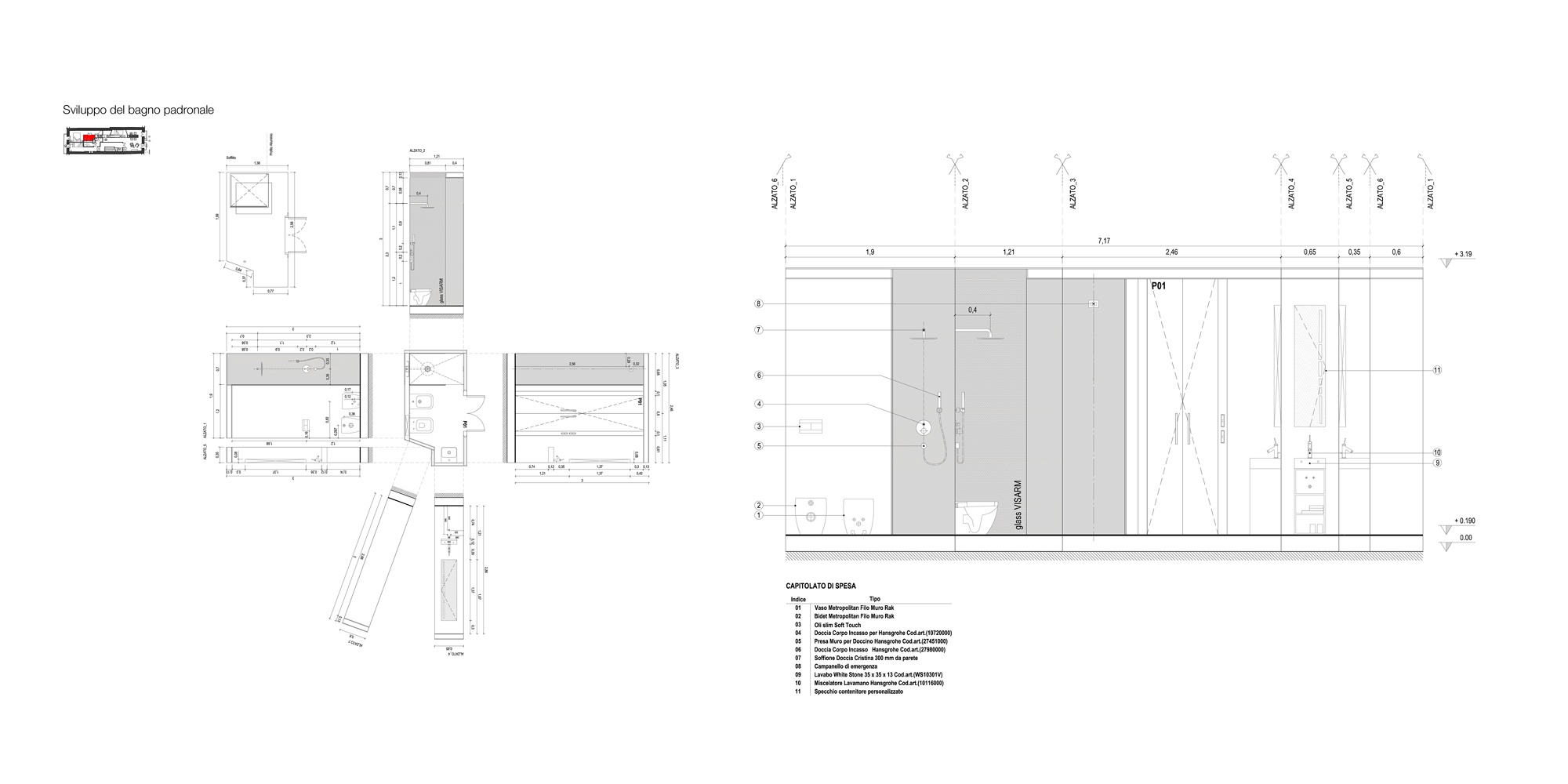 Sviluppo del bagno padronale con doccia 70 x 120 a rivestimento integrale. }