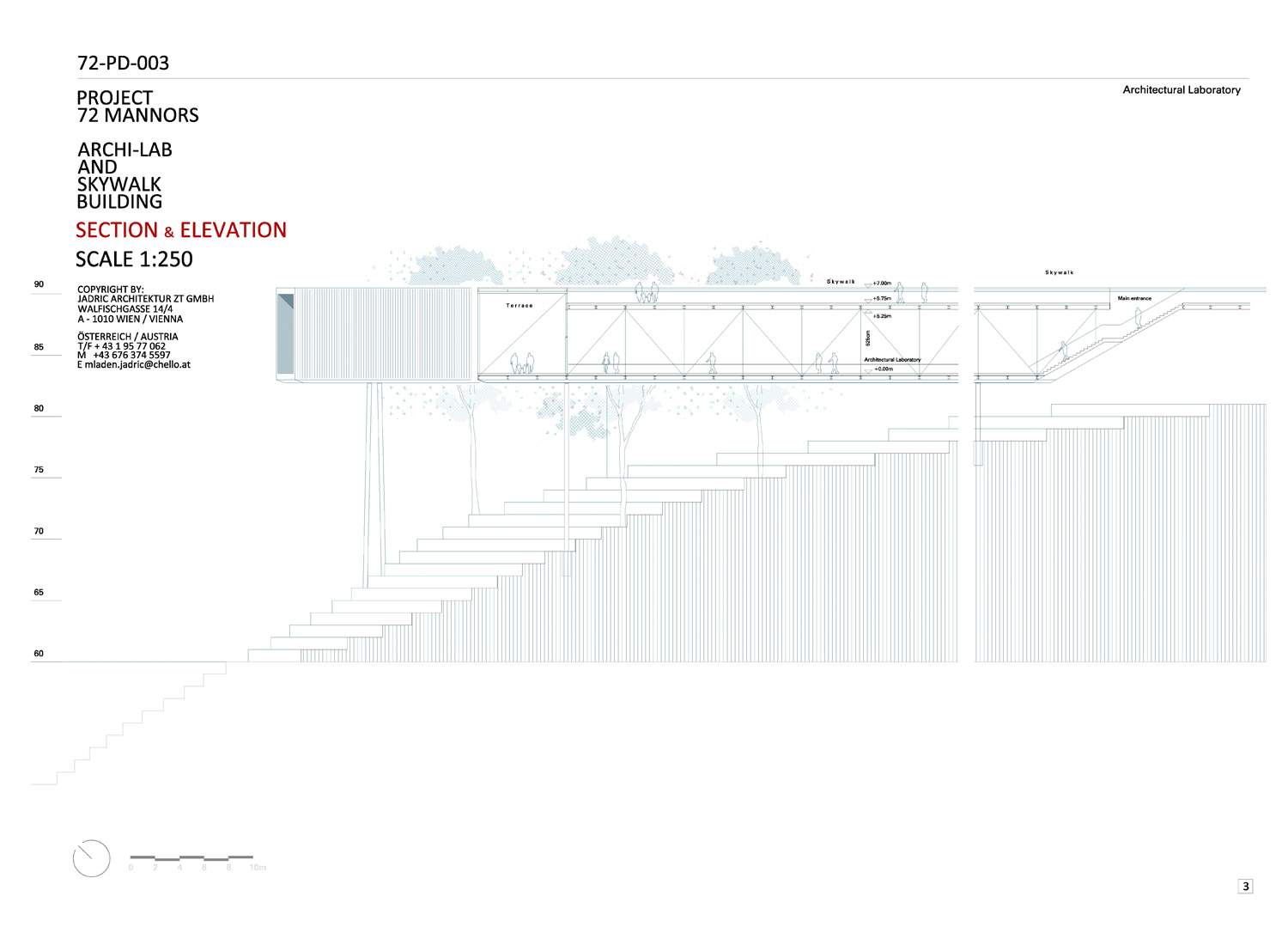 THE SECTION AND ELEVATION PLAN © 2018 JADRIC ARCHITEKTUR ZT GMBH - All Rights Reserved }