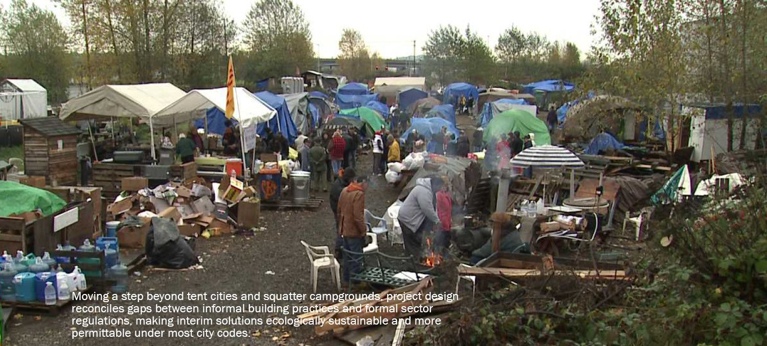 Moving a step beyond tent cities and squatter campgrounds, project design reconciles gaps between informal building practices and formal sector regulations, making interim solutions ecologically sustainabl University of Arkansas Community Design Center