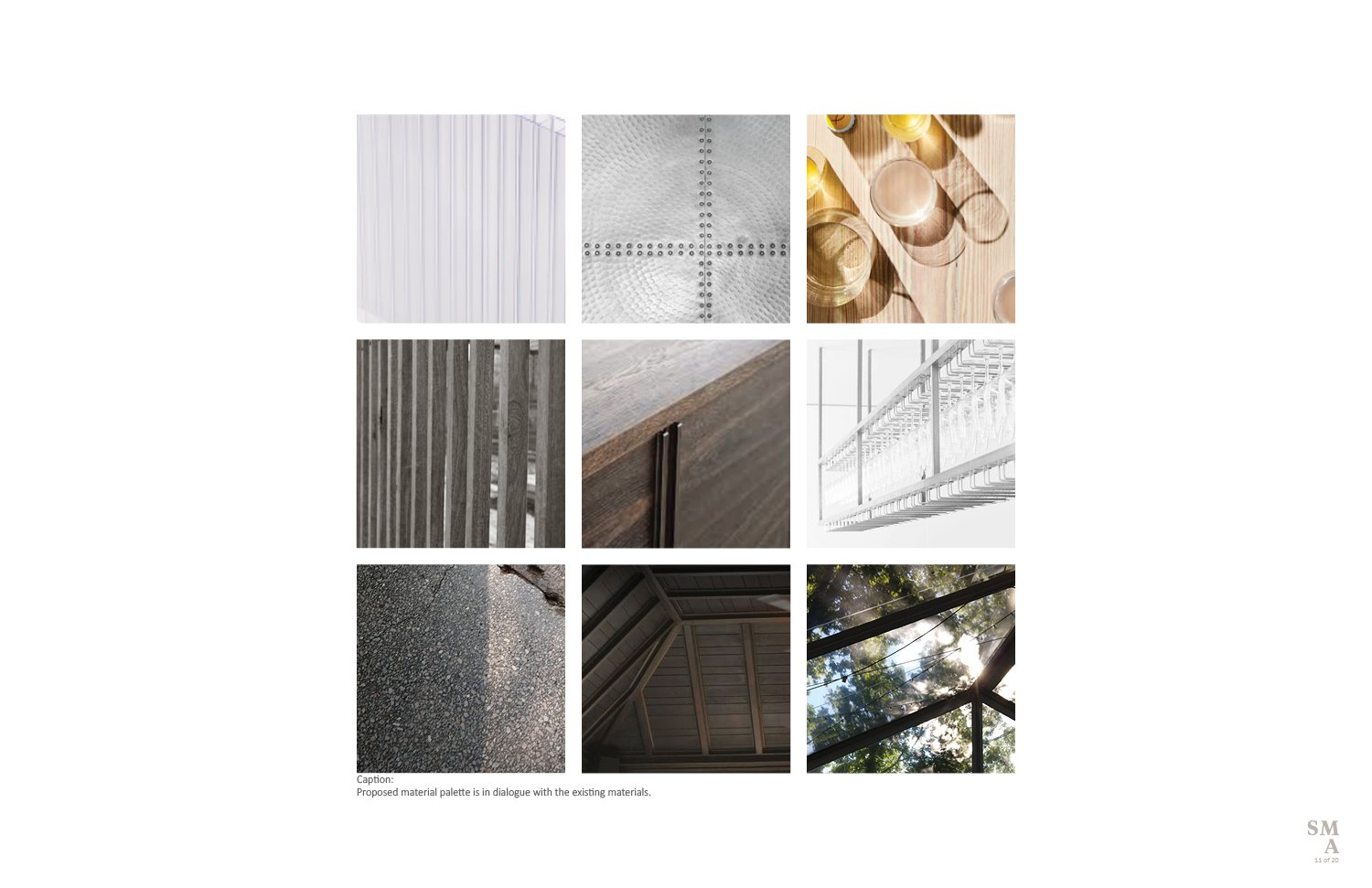 Proposed material palette is in dialogue with the existing materials. SMA | Stephen Moser Architect - Design Team}