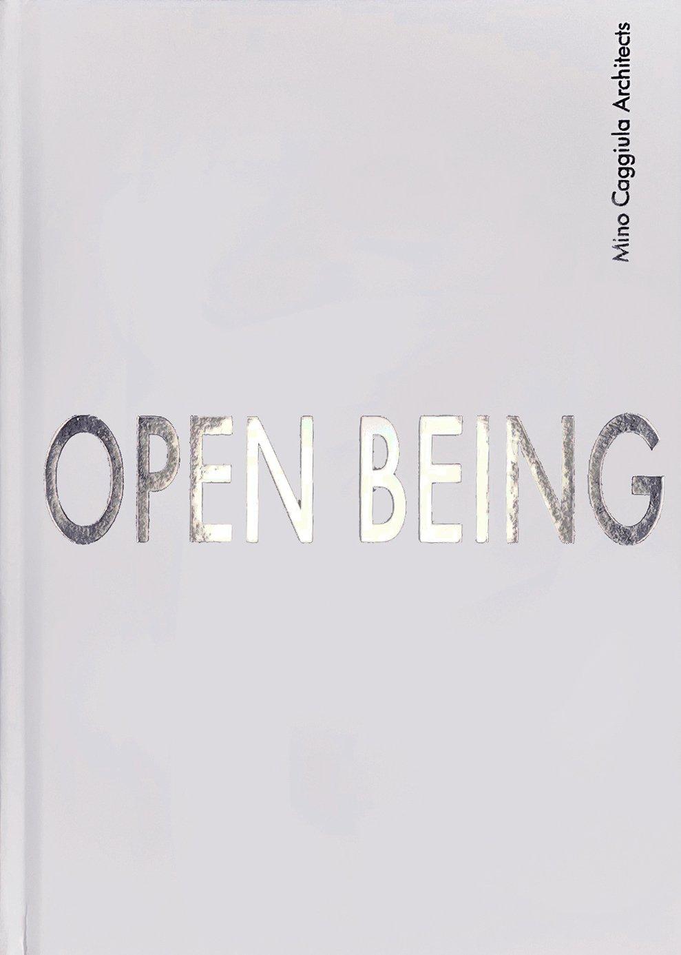 OPEN BEING, MINO CAGGIULA ARCHITECTS - Versione Italiana