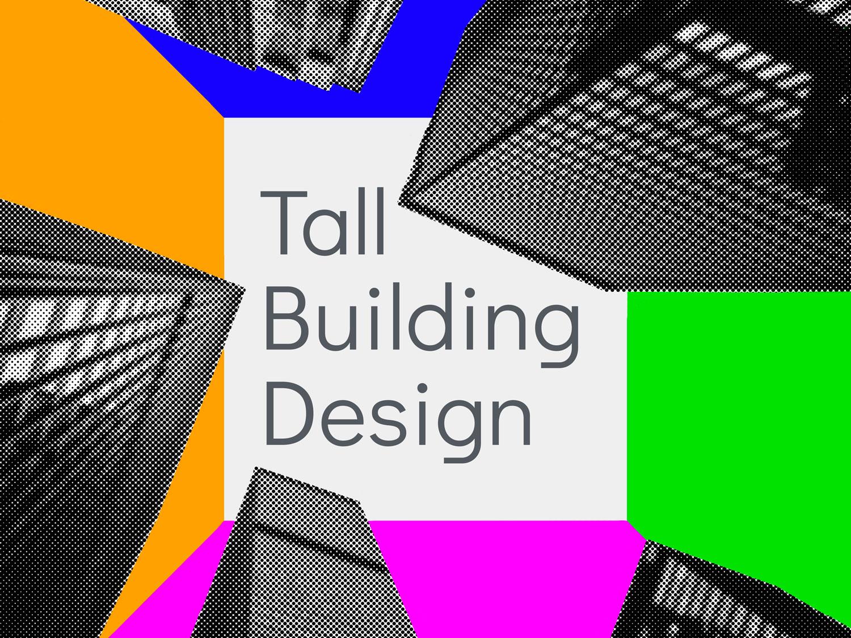 European Postgraduate Specialization Programme Tall Building Design