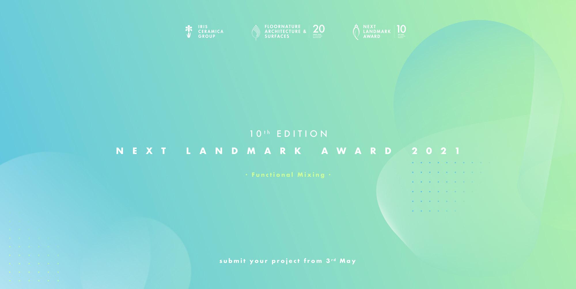 Aperte le iscrizioni al concorso Next Landmark 2021: Mixité funzionale