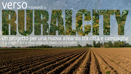 Verso Ruralcity, un progetto per una nuova alleanza tra città e campagna