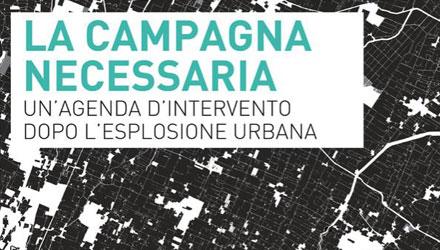 Dal consumo di suolo ad una nuova alleanza tra città e campagna