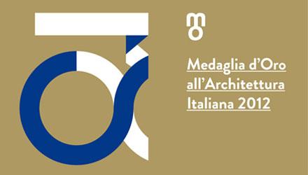 Medaglia d'Oro all'Architettura Italiana 2012