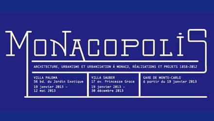 MONACOPOLIS. Architecture, urbanism and urbanisation in Monaco, Realisations et projects – 1858-2012