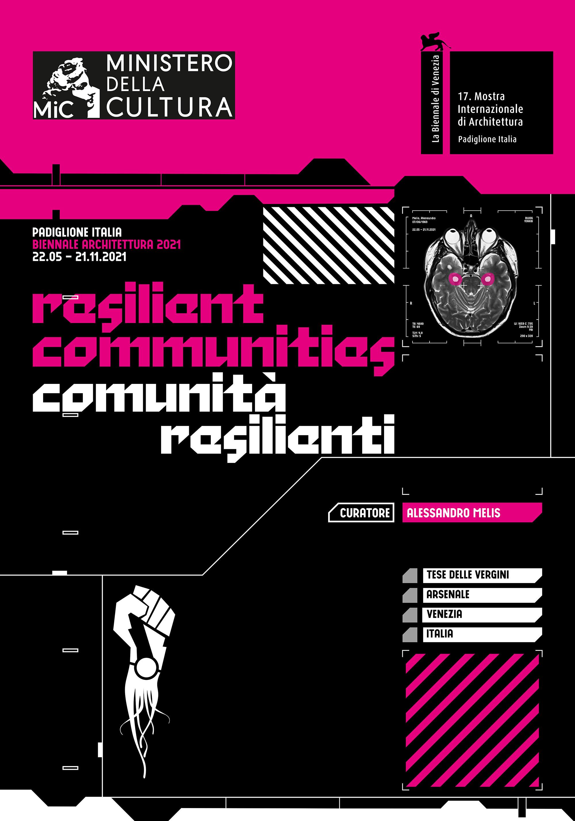 """Padiglione Italia. Manifesto ufficiale dell'esposizione """"Comunità Resilienti"""""""